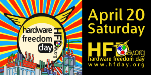 Hardware Freedom Day 20 April 2013